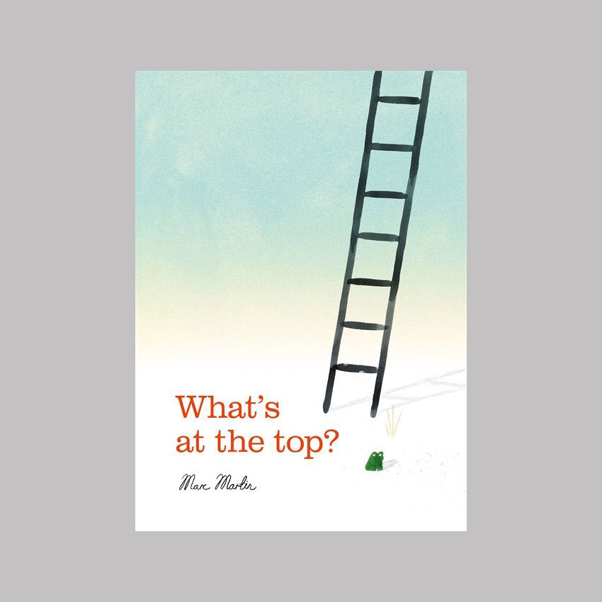 Templar Publishing What's at the Top? - Marc Martin