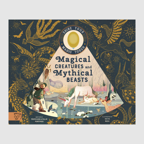 Abrams & Chronicle Books Magical Creatures and Mythical Beasts - Professor Mortimer, Emily Hawkins, Victo Ngai