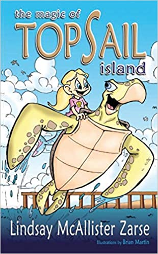 The Magic of Topsail Island by Lindsay McAllister Zarse