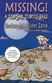 Missing! A Topsail Turtle Tale by Lindsay McAllister Zarse