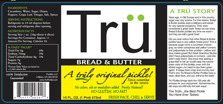 Trü Bread & Butter Pickles