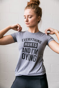 Everything Hurts Graphic Tee - Boho Valley Boutique