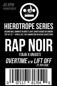 "Hierotrope Series: Rap Noir - ""Overtime"" feat. Nate The Soul Singer b/w ""Lift Off"" ft. PepLove"