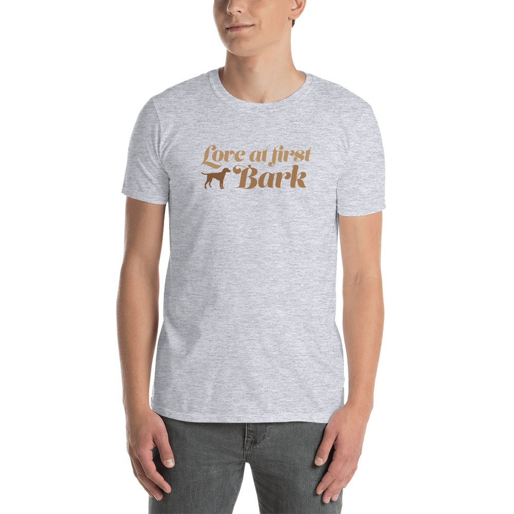 Love At First Bark. Short-Sleeve Unisex T-Shirt