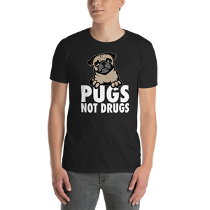 Pugs Not Drugs. Short-Sleeve Unisex T-Shirt