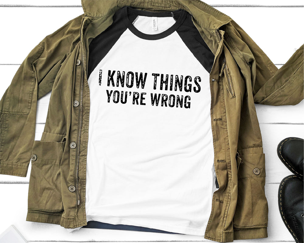 I Know Things You're Wrong SVG - Crafty Mama Studios