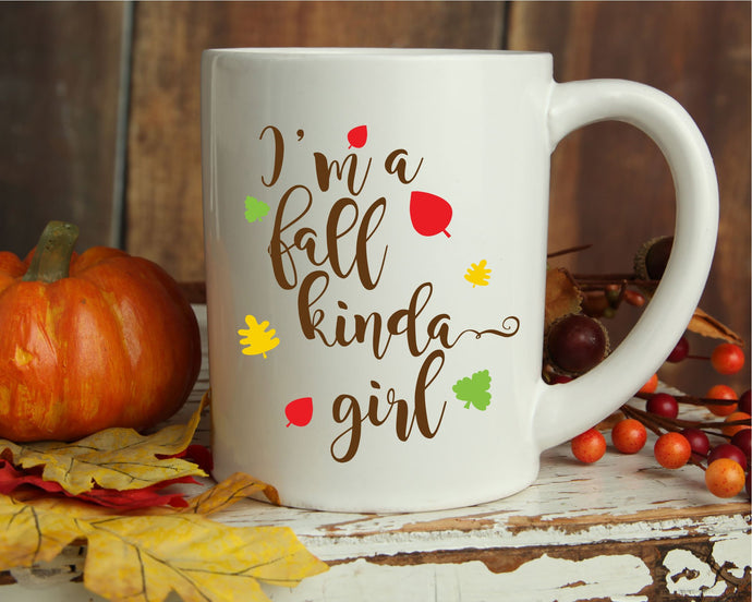 I'm A Fall Kinda Girl SVG - Crafty Mama Studios