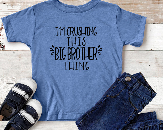 I'm Crushing This Big Brother Thing SVG - Crafty Mama Studios
