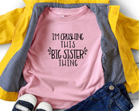 I'm Crushing This Big Sister Thing SVG - Crafty Mama Studios