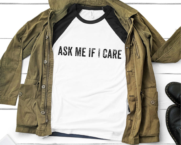 Ask Me If I Care SVG - Crafty Mama Studios