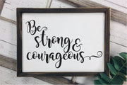 Be Strong And Courageous SVG - Crafty Mama Studios