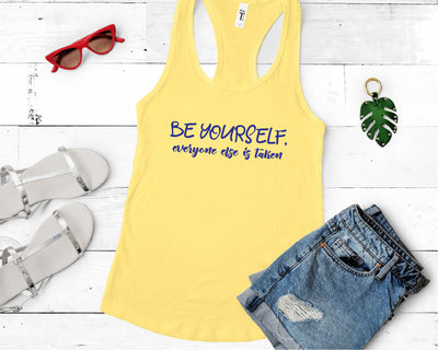 Be Yourself Everyone Else Is Taken SVG