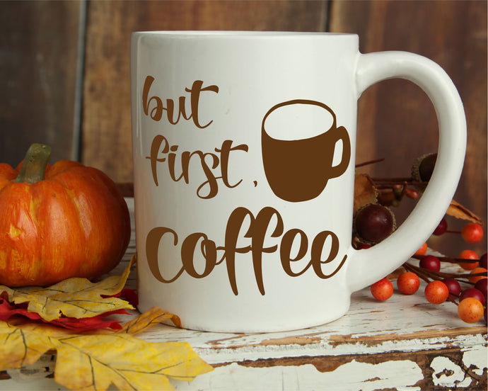 But First Coffee SVG - Crafty Mama Studios