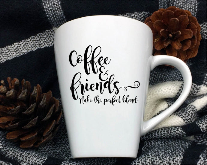 Coffee And Friends Make The Perfect Blend SVG - Crafty Mama Studios