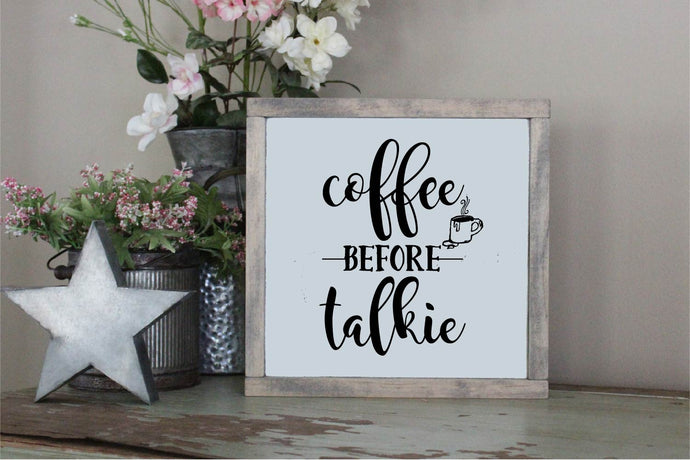Coffee Before Talkie SVG - Crafty Mama Studios