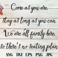 Come As You Are SVG - Crafty Mama Studios
