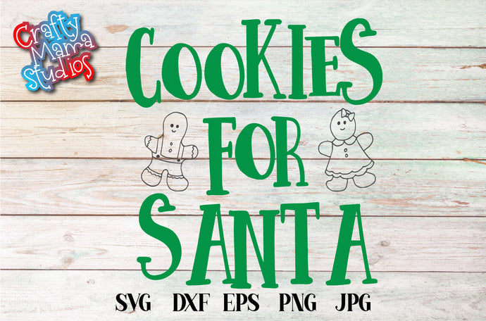 Cookies For Santa SVG - Crafty Mama Studios