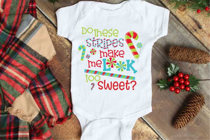 Do These Stripes Make Me Look Too Sweet,  Christmas SVG - Crafty Mama Studios