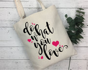 Do What You Love SVG - Crafty Mama Studios
