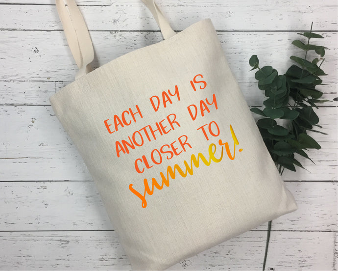 Each Day Is Another Day Closer To Summer SVG - Crafty Mama Studios