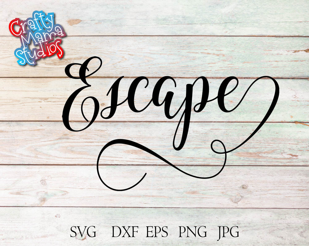 Escape SVG - Crafty Mama Studios
