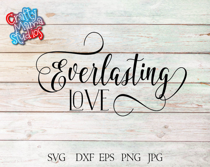 Everlasting Love SVG - Crafty Mama Studios