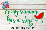 Every Summer Has A Story SVG - Crafty Mama Studios