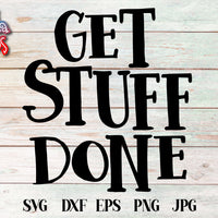 Get Stuff Done SVG