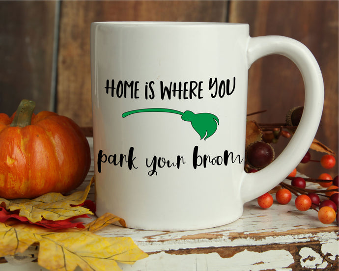 Home Is Where You Park Your Broom SVG - Crafty Mama Studios