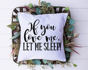 If You Love Me Let Me Sleep SVG - Crafty Mama Studios