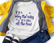 If You Obey The Rules, You Miss All The Fun SVG - Crafty Mama Studios