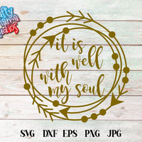 It Is Well With My Soul SVG - Crafty Mama Studios