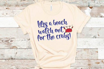 Life's A Beach, Look Out For The Crabs SVG - Crafty Mama Studios