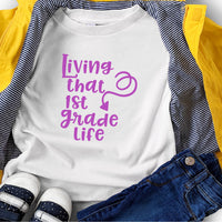 Living That First Grade Life SVG - Crafty Mama Studios