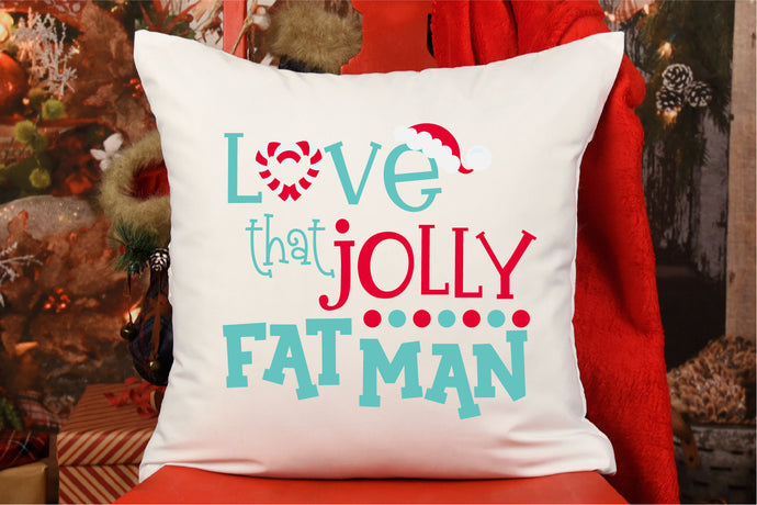 Love That Jolly Fat Man, Santa Christmas SVG - Crafty Mama Studios