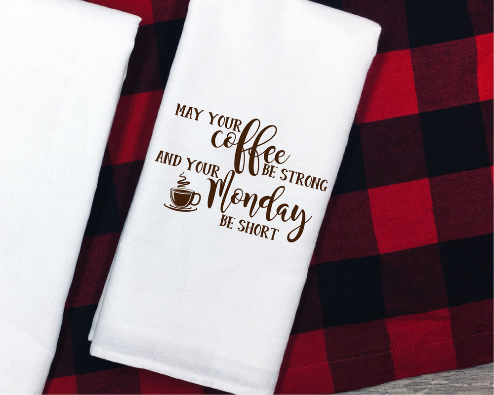 May Your Coffee Be Strong And Your Monday Short SVG