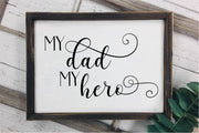 My Dad My Hero SVG - Crafty Mama Studios