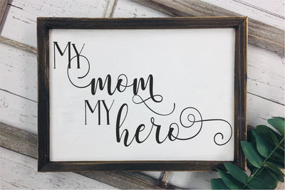 My Mom My Hero SVG - Crafty Mama Studios