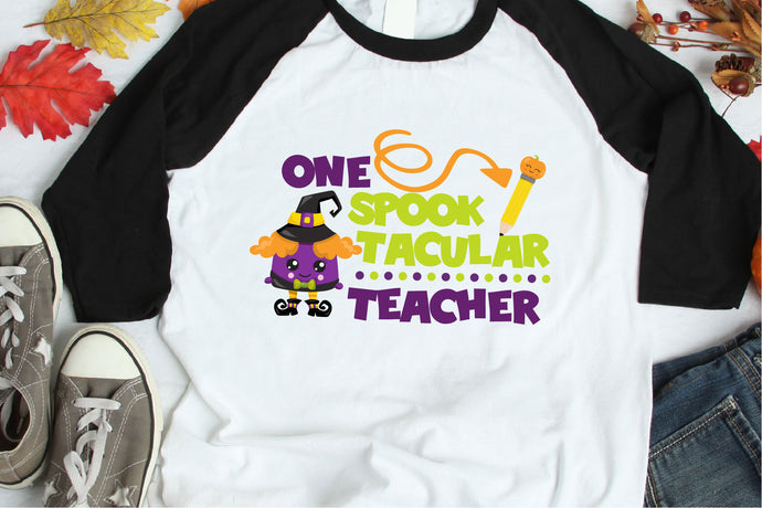 One Spook Tacular Teacher, Halloween SVG - Crafty Mama Studios