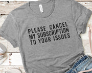 Please Cancel My Subscription To Your Issues SVG - Crafty Mama Studios