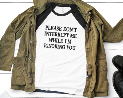 Please Don't Interrupt Me While I'm Ignoring You SVG - Crafty Mama Studios