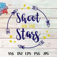 Shoot For The Stars SVG