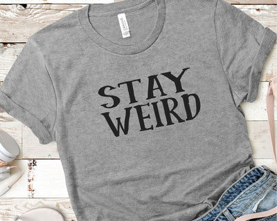 Stay Weird SVG - Crafty Mama Studios
