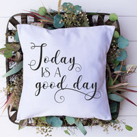 Today Is A Good Day SVG - Crafty Mama Studios