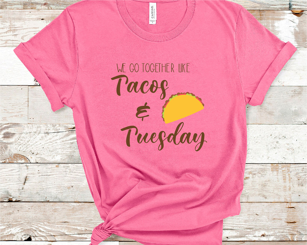 We Go Together Like Tacos and Tuesdays SVG - Crafty Mama Studios