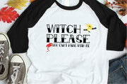 Witch Please, You Can't Hang With Me SVG - Crafty Mama Studios