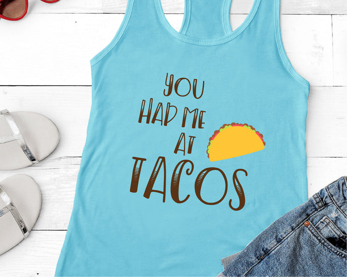You Had Me At Tacos SVG - Crafty Mama Studios
