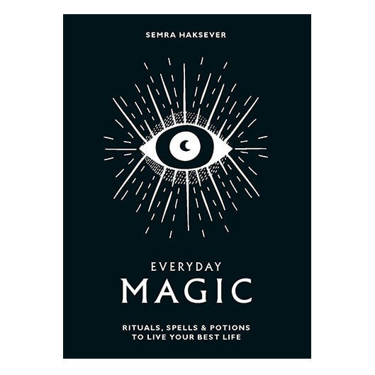 Everyday Magic: Rituals, Spells & Potions to Live Your Best Life - Shelter Jewelry Shop DC