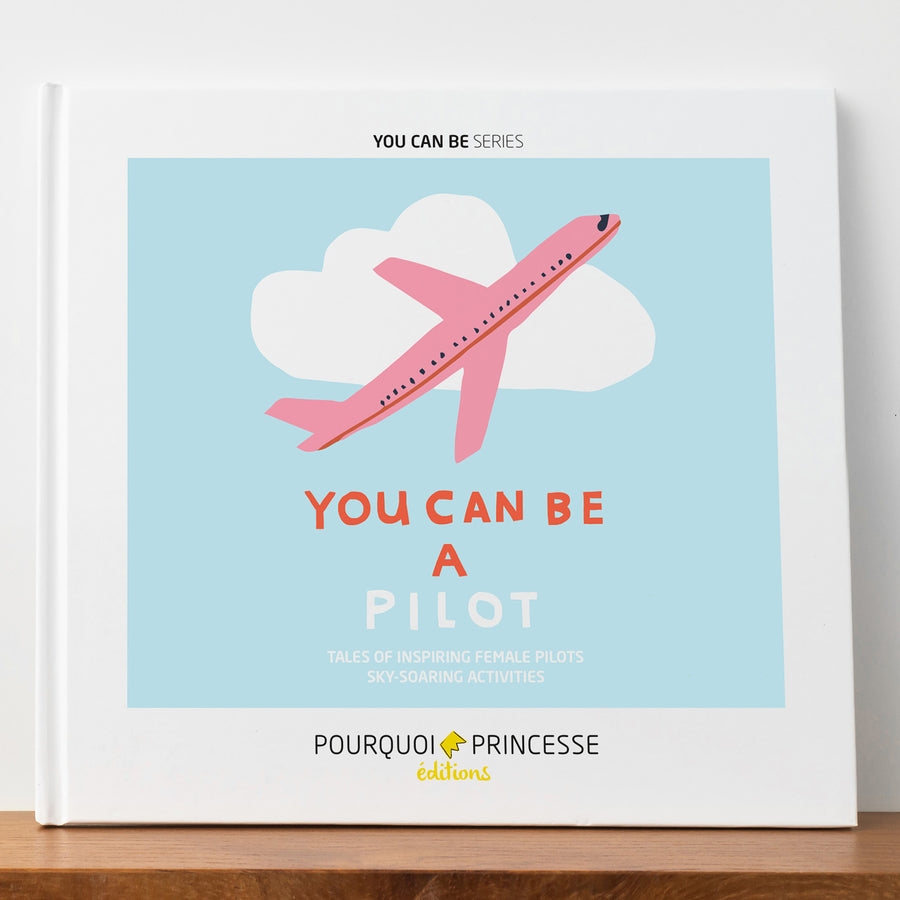 You Can Be A Pilot Book