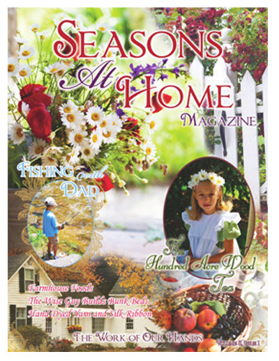 Seasons at Home Magazine - Work of Our Hands